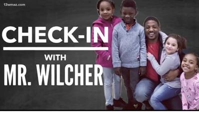 Check-in with Mr. Wilcher